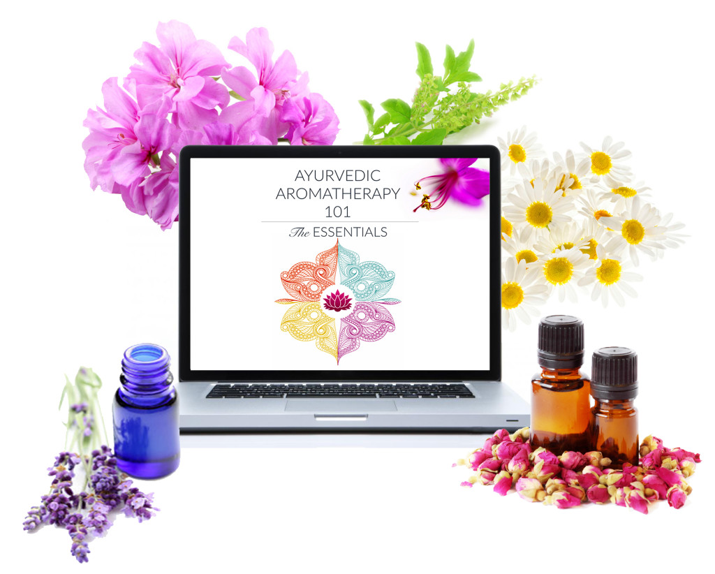 Ayurvedic Aromatherapy - The Essentials